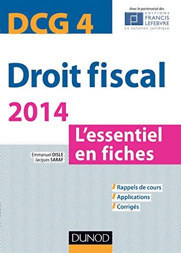 Droit fiscal - DCG 4 - 2014 - 6e éd. : L'essentiel en fiches (DCG 4 - Droit fiscal)