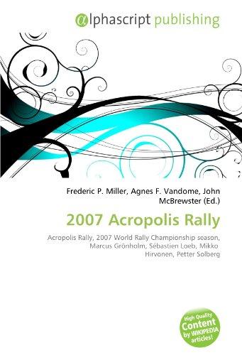 2007-acropolis-rally-acropolis-rally-2007-world-rally-championship-season-marcus-gronholm-sebastien-