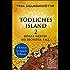 Tödliches Island II: Doras vierter bis sechster Fall