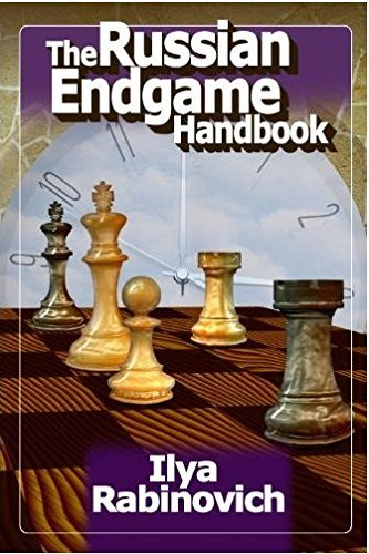 The Russian Endgame Handbook by Ilya Rabinovich (2012-11-16)