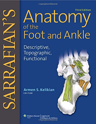 Sarrafian's Anatomy Of The Foot And Ankle