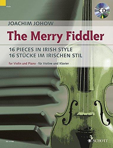 The Merry Fiddler: 16 Pieces in Irish Style. Violine und Klavier. Ausgabe mit CD.