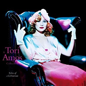 A Tori Amos Collection: Tales Of A Librarian (International)
