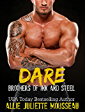 Dare (Brothers of Ink and Steel Book 1) (English Edition)