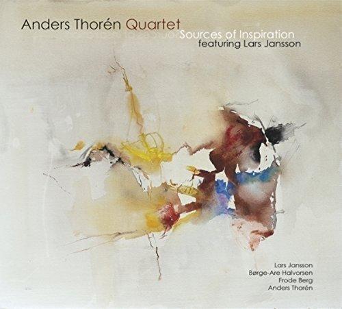 Price comparison product image Sources of Inspiration by Anders Thoren Quartet & Lars Jansson