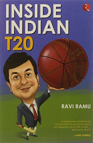 Inside Indian T20 por Ravi Ramu