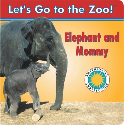 Elefante y Mama / Elephant and Mommy (Smithsonian Bilingual Books) por Soundprints