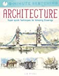 Five Minute Sketching: Architecture:...
