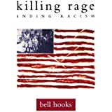 killing rage: Ending Racism (Owl Book) by bell hooks (1996-10-15)