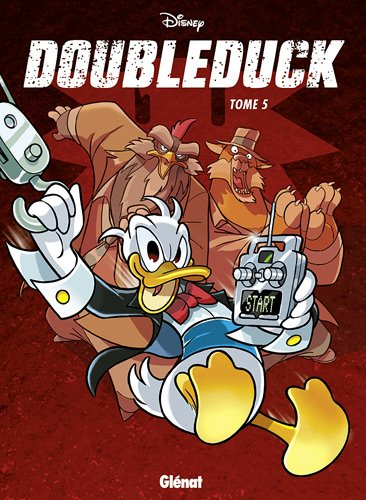 Doubleduck, Tome 5 :