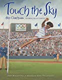 Touch the Sky: Alice Coachman, Olympic High Jumper (English Edition)