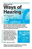 Ways of Hearing...