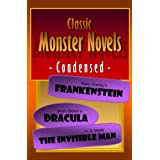 Classic Monster Novels Condensed (English Edition)