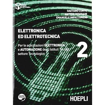 Elettronica Ed Elettrotecnica. Con Espansione Online. Per Gli Ist. Tecnici Industriali: 2