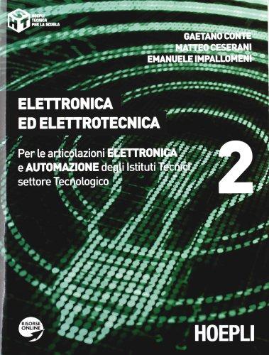 Elettronica ed elettrotecnica. Per gli Ist. tecnici industriali. Con espansione online: 2