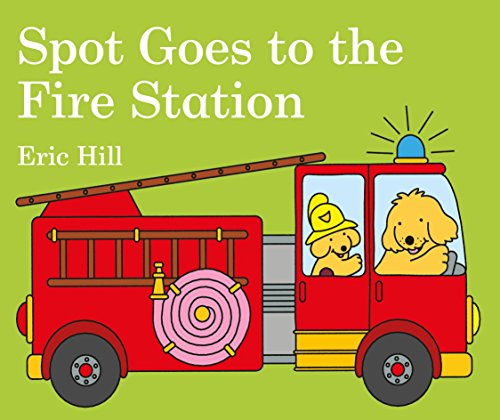 Spot Goes To The Fire Station
