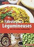Fabuleuses légumineuses - 140 recettes traditionnelles