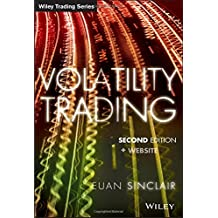 Volatility Trading: + Website (Wiley Trading Series)