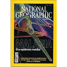 NATIONAL GEOGRAPHIC Julio 2007 vol 21 nº 1 MALARIA UNA EPIDEMIA MUNDIAL El misterioso asesinato del