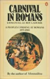 Carnival in Romans: A People's Uprising at Romans 1579-1580