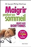 Maigrir pendant son sommeil - Grâce aux biorythmes