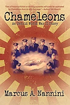 Chameleons: An Untold World War II Story (English Edition) di [Nannini, Marcus A.]