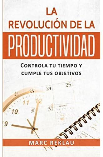 Descargar gratis La Revolucion de la Productividad de Marc Reklau