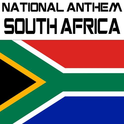 National Anthem South Africa (Nkosi Sikelel' Iafrika/die Stem Van Suid-Afrika)