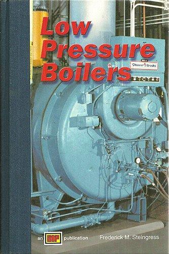 Low Pressure Boilers por Frederick M. Steingress