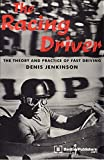 Racing Driver: The Theory and Practice of Fast Driving (Enthusiast Books)