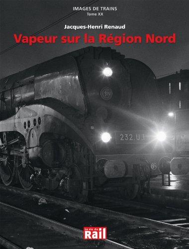 Vapeur sur la Rgion Nord (fonds jacques-henri renaud)
