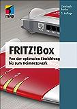 Fritz!Box (mitp Anwendungen): Von der optimalen Einrichtung bis zum Heimnetzwerk
