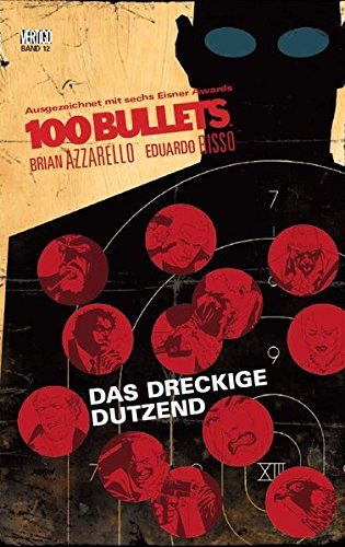 100 Bullets: Bd. 12: Das dreckige Dutzend - Novel Bullets-graphic 100