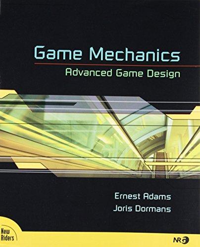 Game Mechanics: Advanced Game Design (Voices That Matter) por Ernest Adams