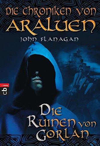 Buchcover Die Chroniken von Araluen - Die Ruinen von Gorlan (Die Chroniken von Araluen (Ranger's Apprentice), Band 1)