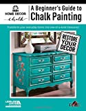 Scarica Libro A Beginner s Guide to Chalk Painting (PDF,EPUB,MOBI) Online Italiano Gratis