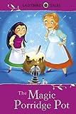 Ladybird Tales: The Magic Porridge Pot.
