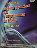 Health Policies and Programmes in India, 13E