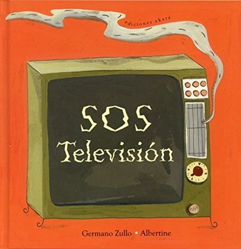 SOS Television by Germano Zullo (2014-03-31)