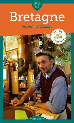 Guide Tao Bretagne, insolite et durable