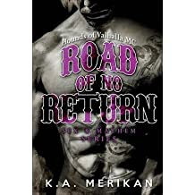 [(Road of No Return (Gay Biker MC Erotic Romance Novel))] [By (author) K a Merikan] published on (November, 2014)