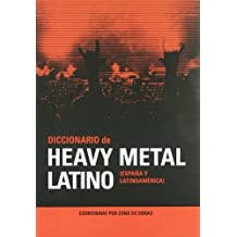 Diccionario del Heavy Metal Latino/ Dictionary of Latin Heavy Metal