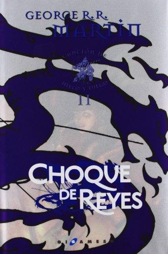 Canción de hielo y fuego: Choque de reyes telan.e.: 2 (Gigamesh Éxitos) por George R.R. Martin