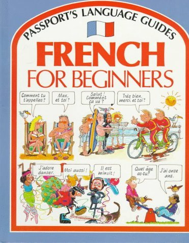 Portada del libro French for Beginners (Passport's Language Guides) by Angela Wilkes (1987-09-02)