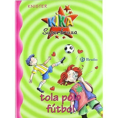 Kika Superbruxa, tola polo fútbol (Galego - Bruño - Kika Superbruxa)