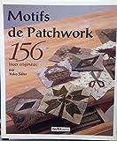 Motifs de patchwork - 156 blocs originaux