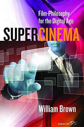 Supercinema: Film-Philosophy for the Digital Age (English Edition)