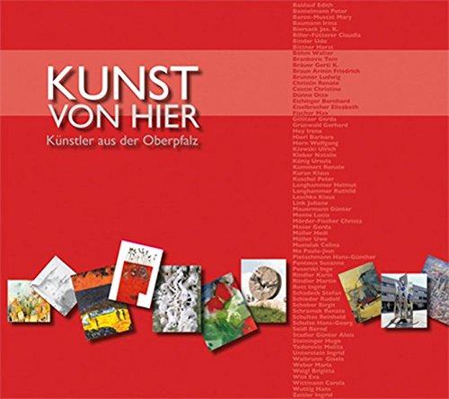 Kunst von hier: Künstler aus der Oberpfalz