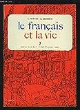 LE FRANCAIS ET LA VIE - 3.