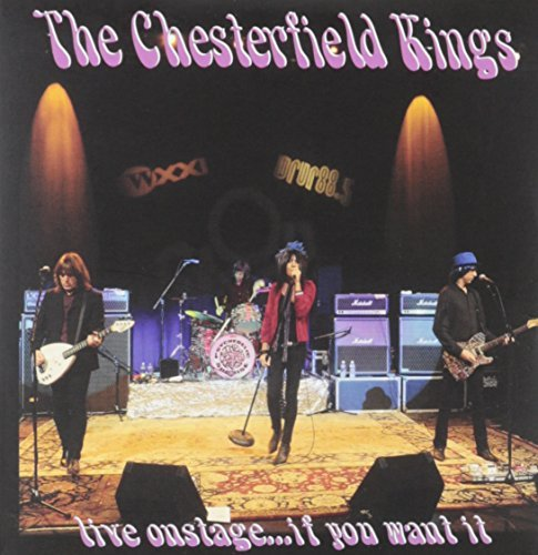 Live Onstage...If You Want It by CHESTERFIELD KINGS (2009-11-23)